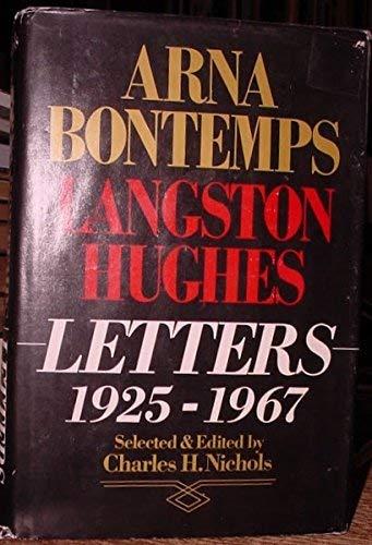 Arna Bontemps-Langston Hughes Letters, 1925-1967: Arna Wendell Bontemps