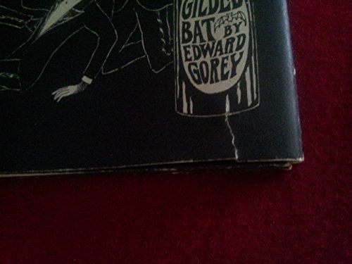 Gilded Bat.: GOREY, Edward.