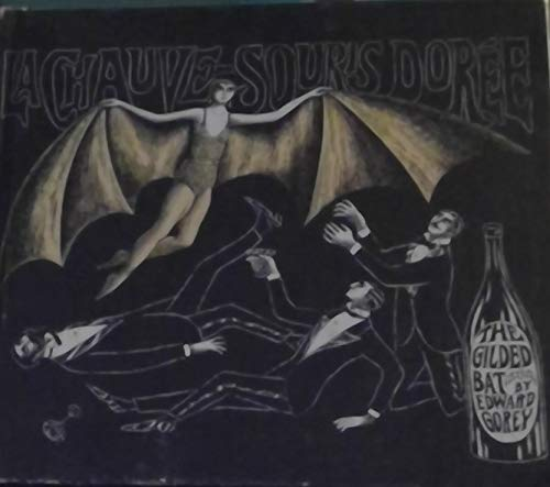 The Gilded Bat: Gorey, Edward