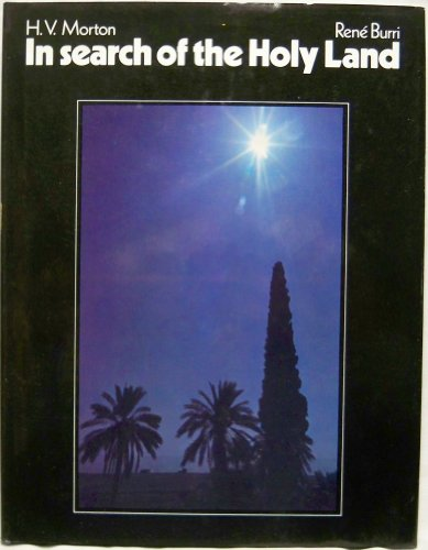 In search of the Holy Land (0396076912) by Morton, H. V