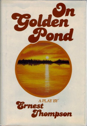 On Golden Pond (SIGNED Plus SIGNED MOVIE TIE-INS): Thompson, Ernest