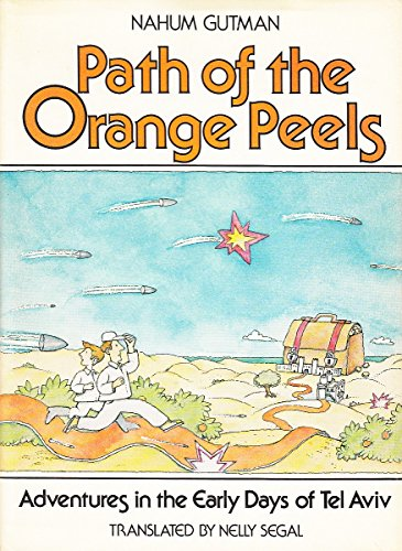 9780396077343: Path of the Orange Peels: Adventures in the Early Days of Tel Aviv