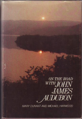 9780396077404: On the Road With John James Audubon