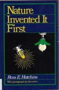 9780396077886: Nature Invented It First
