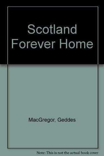 9780396078043: Scotland Forever Home