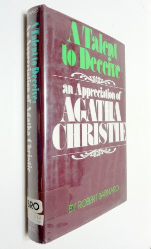 9780396078272: A Talent to Deceive: An Appreciation of Agatha Christie