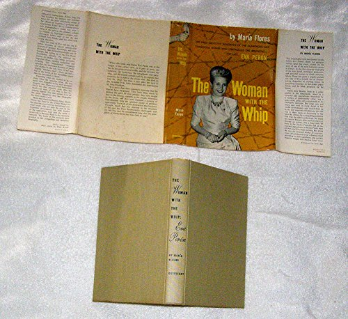 9780396078340: Evita: The woman with the whip