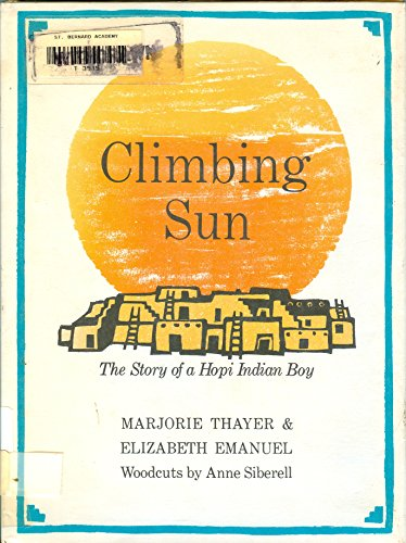 Climbing Sun: The story of a Hopi Indian boy