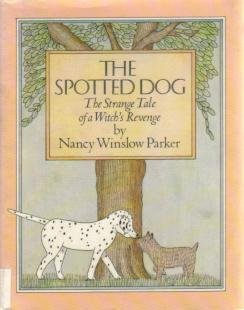 9780396078456: The Spotted Dog: The Strange Tale of a Witch's Revenge
