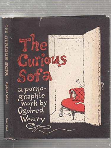 9780396078616: The Curious Sofa. (binding title adds: a pornographic work)
