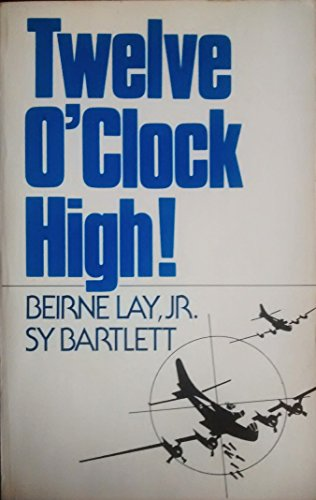 9780396078678: Twelve O'clock High (Five Great Classic Stories of World War Ii)