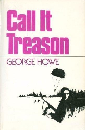 Call it treason (Five great classic stories: Howe, George Locke