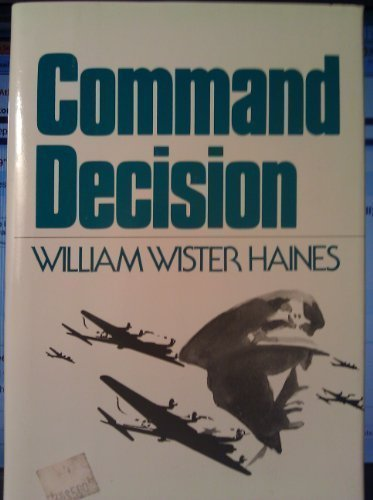 9780396078722: Command decision (Five great classic stories of World War II)