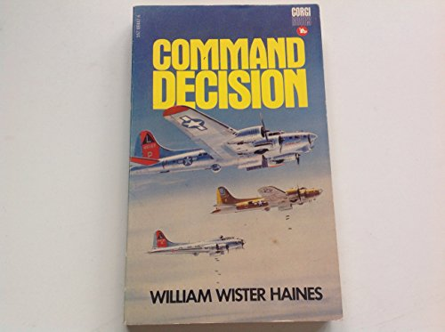 9780396078739: Command decision (Five great classic stories of World War II)