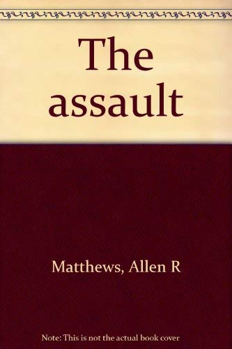 9780396078746: The assault