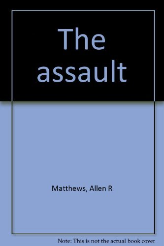 9780396078753: The assault