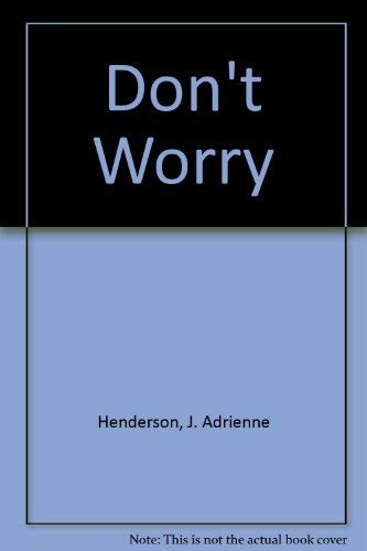 9780396079019: Don't Worry