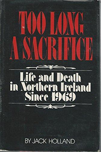 9780396079347: Too Long a Sacrifice