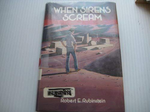 9780396079378: When Sirens Scream