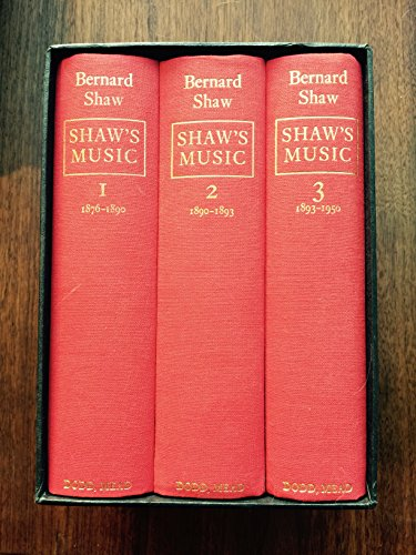 9780396079675: Shaw's Music: The Complete Musical Criticism in Three Volumes