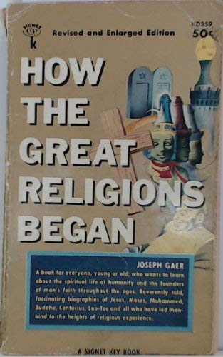 9780396080138: How the Great Religions Began (A Dodd, Mead quality paperback)