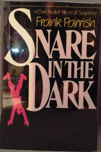9780396080251: Snare in the Dark (Dan Mallett, Book 3)