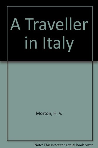 9780396080466: A Traveller in Italy