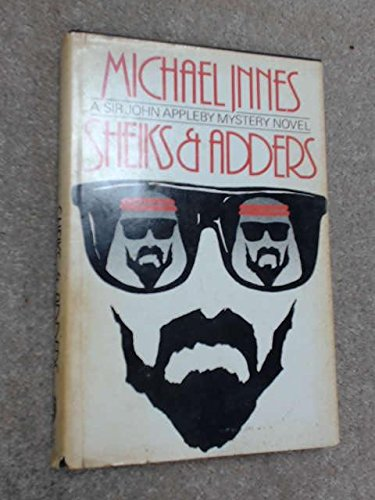 Sheiks and Adders (0396080634) by Michael Innes