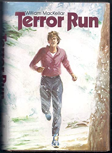 Terror Run (9780396080916) by William MacKellar