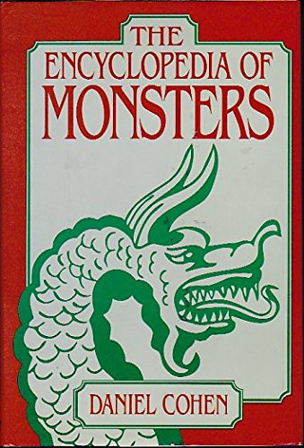 9780396081029: Title: The encyclopedia of monsters