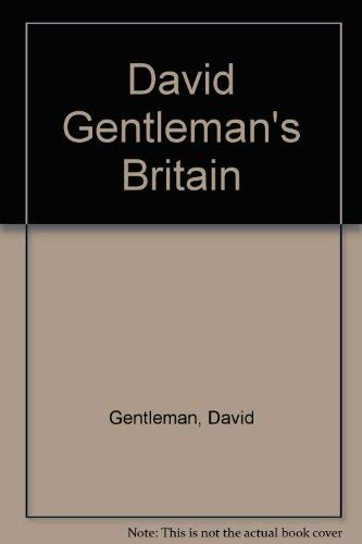 DAVID GENTLEMAN'S BRITAIN- - - Signed- - -