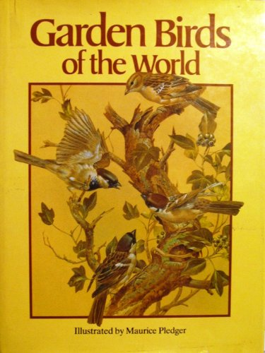 9780396081708: Garden Birds of the World