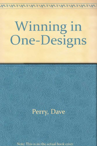 9780396081913: Winning in One-Designs