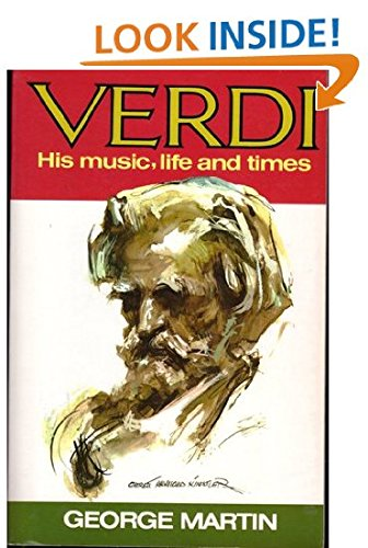 9780396081968: Verdi: His Music, Life, and Times (A Dodd, Mead Quality Paperback)