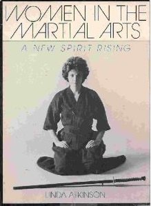 9780396082231: Women in the Martial Arts: A New Spirit Rising