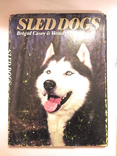 Sled Dogs: Brigid Casey; Wendy