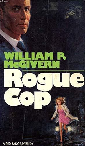 9780396082361: Rogue Cop (Red Badge Detective)
