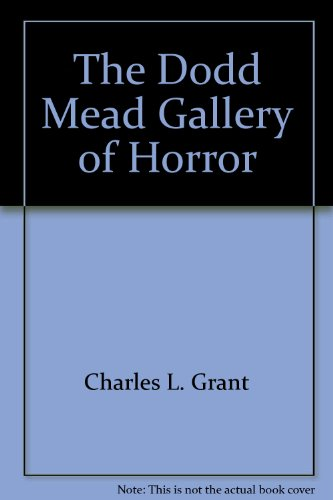 The Dodd, Mead Gallery of Horror: Dodd, Mead &