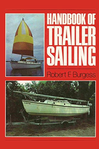 9780396083023: Handbook of trailer sailing
