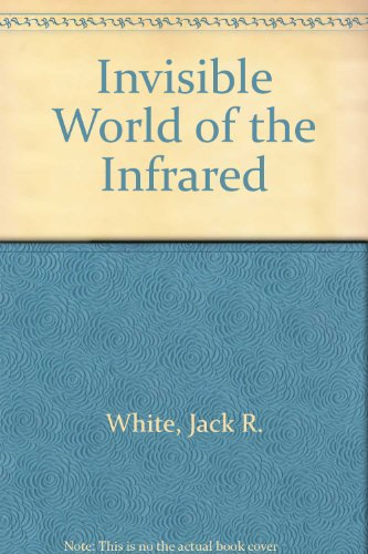 9780396083191: Invisible World of the Infrared