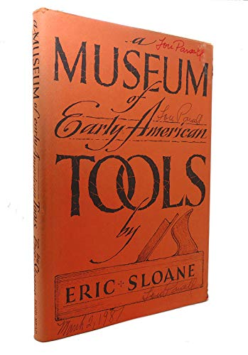 9780396083368: A museum of early American tools
