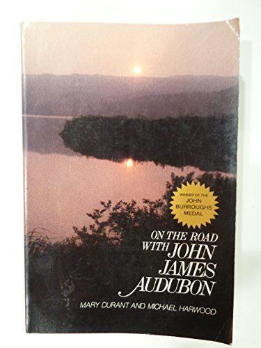 9780396083535: On the Road with John James Audubon