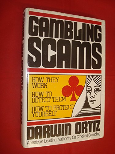 9780396083665: Gambling Scams: How They Work, How to Detect Them, How to Protect Yourself