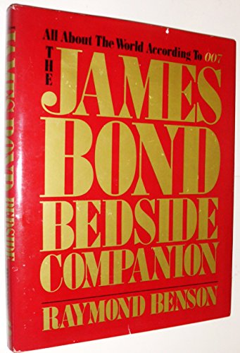 9780396083832: The James Bond Bedside Companion