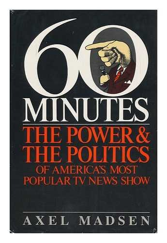 Sixty Minutes : The Power and the Politics