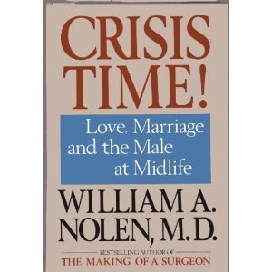 Crisis Time! Love, Marriage And The Male At Midlife