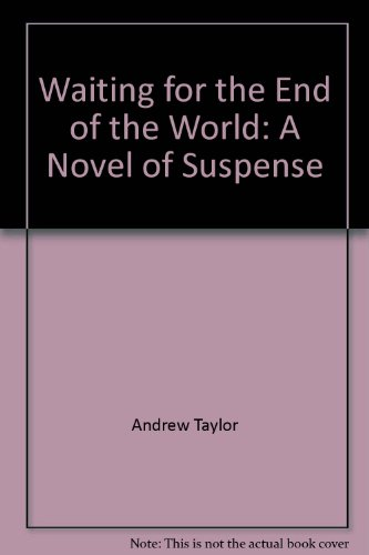 Waiting for the End of the World (Midnight Novel of Suspense): Taylor, Andrew