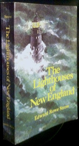 9780396084242: Lighthouses of New England 1716-1973
