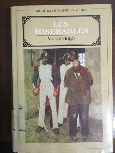 9780396084310: Les Miserables (Great Illustrated Classics)