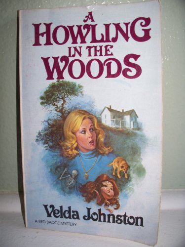 9780396084464: A Howling in the Woods